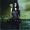 Io Canto [2CD Limited Edition] - 2006 - Laura Pausini